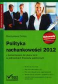 Cellary Mieczysława - Polityka rachunkowości 2012. z komentarzem do planu kont w jednostkach finansów publicznych