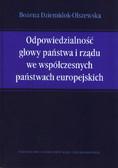 Dziemidok-Olszewska Bożena - Odpowiedzialność głowy państwa i rządu we współczesnych państwach europejskich