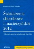 Gawęcka Renata - Świadczenia chorobowe i macierzyńskie 2012