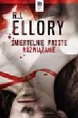 Ellory R.J. - Śmiertelnie proste rozwiązanie