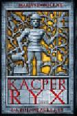 Wollny Mariusz - Kacper Ryx i król przeklęty