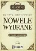 Sienkiewicz Henryk - Nowele Wybrane