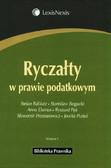 Babiarz Stefan, Bogucki Stanisław, Dumas Anna - Ryczałty w prawie podatkowym