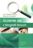 red. Dubas Elżbieta - Biografia i badanie biografii, t. 2. Uczenie się z biografii Innych