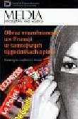 Gajlewicz Korab Katarzyna - Obraz muzułmanów we Francji w tamtejszych tygodnikach opinii
