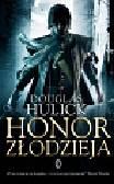 Hulick Douglas - Honor złodzieja