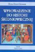 Heiman H.D. - Wprowadzenie do historii średniowiecznej