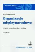 Kuźniak Brygida - Organizacje międzynarodowe. pytania egzaminacyjne, testy