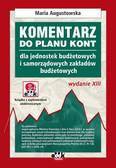 Augustowska Maria - Komentarz do planu kont. dla jednostek budżetowych i samorządowych zakładów budżetowych