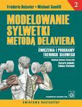 Delavier Frederic, Gundill Michael - Modelowanie sylwetki metodą Delaviera