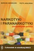 Jędrzejko Mariusz, Jabłoński Piotr - Narkotyki i paranarkotyki - perspektywa polska