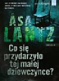 Lantz Asa - Co się przydarzyło tej małej dziewczynce