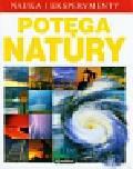 Watt Fiona, Wilson Francis - Nauka i eksperymenty Potęga natury