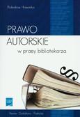 Howorka Bolesław - Prawo autorskie w pracy bibliotekarza