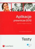 Kamiński Piotr, Wilk Urszula - Aplikacje prawnicze 2012 t.1. Egzamin wstępny i końcowy. Testy