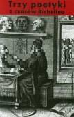 Chapelain Jean - Trzy poetyki z czasów Richelieu Francuski klasycyzm o dramacie