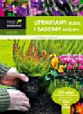 Rak Jarosław - Uprawiamy glebę i sadzimy rośliny