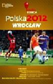 Kopka Joanna - Polska 2012 Wrocław Mapa Kibica