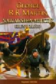 Martin George R.R. - Nawałnica mieczy Tom 2 Krew i złoto