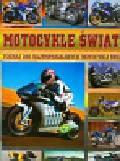 Motocykle świata. Poznaj 266 najwspanialszych motocykli świata
