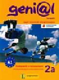 Funk Hermann, Koenig Michael, Koithan Ute - Genial 2A Kompakt Podręcznik z ćwiczeniami + CD Język niemiecki dla gimnazjum. Kurs dla początkujących i kontynuujących naukę
