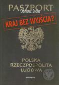 Stola Dariusz - Kraj bez wyjścia Migracje z Polski 1949-1989