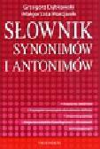 Dąbkowski Grzegorz, Marcjanik Małgorzata - Słownik synonimów i antonimów
