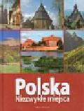 Polska Niezwykłe miejsca