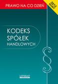 Kopońska Ewelina - Kodeks spółek handlowych. Stan prawny na dzień 1 kwietnia 2012 roku