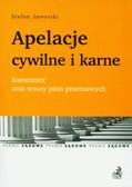 Jaworski Stefan - Apelacje cywilne i karne. Komentarz oraz wzory pism procesowych.