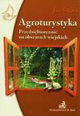 Sikora Jan - Agroturystyka Przedsiębiorczość na obszarach wiejskich