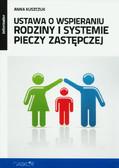 Kuszczuk Anna - Ustawa o wspieraniu rodziny i systemie pieczy zastępczej informator