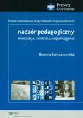 Barszczewska Bożena - Nadzór pedagogiczny. Ewaluacja, kontrola, wspomaganie