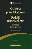 Dziczek Roman - Ochrona praw lokatorów Dodatki mieszkaniowe Komentarz Wzory pozwów