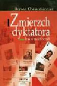Chałaczkiewicz Roman - Zmierzch dyktatora. Irak w moich oczach