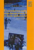 Magnuszewska-Otulak Grażyna - Uczestnictwo osób niepełnosprawnych w życiu społecznym. Zarys wykładu
