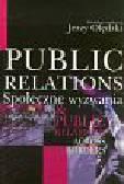Olędzki Jerzy - Public relations Społeczne wyzwania