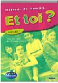 Lopes Marie-jose, Le Bougnec Jean-Thierry - Et toi ? 3 Podręcznik
