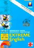 Extreme English 2012 poziom zaawansowany i biegły C1-C2 + gramatyka. Intensywna nauka słownictwa angielskiego