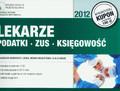 Borkiewicz-Liszka Małgorzata, Beliczyńska Monika, Bobak Alicja - Lekarze podatki ZUS księgowość
