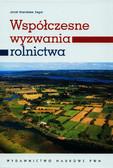 Zegar Józef - Współczesne wyzwania rolnictwa Paradygmaty - globalizacja - polityka