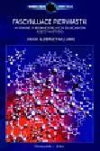 Aldersey-Williams Hugh - Fascynujące pierwiastki W krainie fundamentalnych składników rzeczywistości