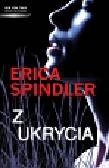 Spindler Erica - Z ukrycia