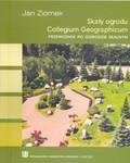 Ziomek Jan - Skały ogrodu Collegium Geographicum. Przewodnik po ogrodzie skalnym