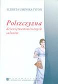Umińska-Tytoń Elżbieta - Polszczyzna dziewiętnastowiecznych salonów