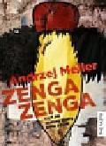 Meller Andrzej - Zenga zenga czyli jak szczury zjadły króla Afryki