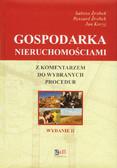 Źróbek S., Źróbek R., Kuryj J. - Gospodarka nieruchomościami z komentarzem do wybranych procedur