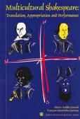Kawachi Yoshiko, Kujawińska-Courtney Krystyna - Multicultural Shakespeare: Translation, Appropriation and Performance vol.6, 7