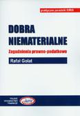 Golat Rafał - Dobra niematerialne. Zagadnienia prawno-podatkowe