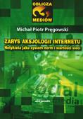 Pręgowski Michał Piotr - Zarys aksjologii internetu. Netykieta jako system norm i wartości sieci